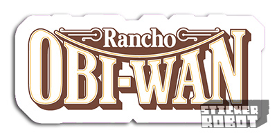 Vinyl Die Cut Sticker Rancho Obiwan