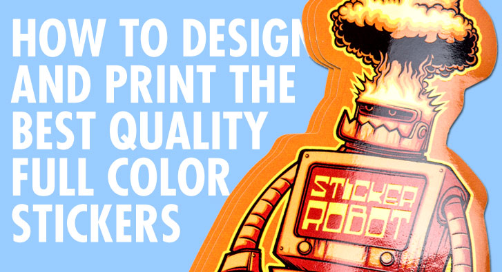 how to print and design full color stickers