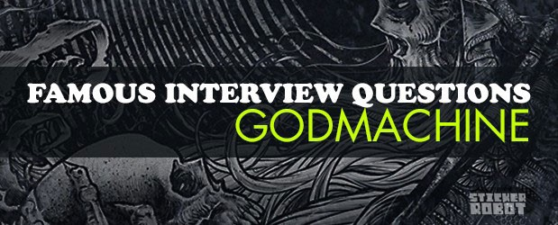 Godmachine sticker interview