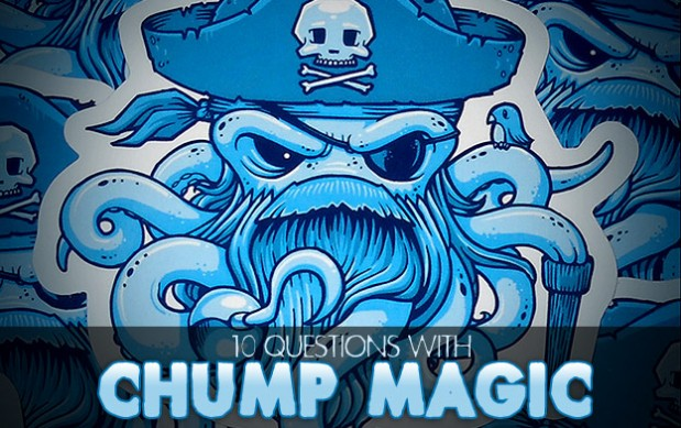 10 Questions with Chump Magic